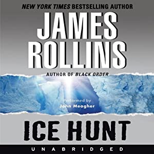Ice Hunt | [James Rollins]