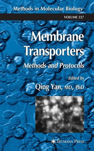 Membrane Transporters: Methods And Protocols (Methods In Molecular Biology)