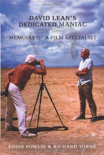 David Lean'S Dedicated Maniac Memoirs Of A Film Specialist