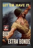Professionally Framed Let Em Have It Buy Extra Bonds WWII War Propaganda Art Print Poster - 13x19 with Solid Black Wood Frame