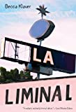 LA Liminal