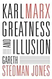 img - for Karl Marx: Greatness and Illusion book / textbook / text book