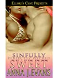 Sinfully Sweet (Perfectly Wicked, Book Two)