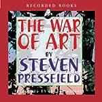 The War of Art: Winning the Inner Cre...