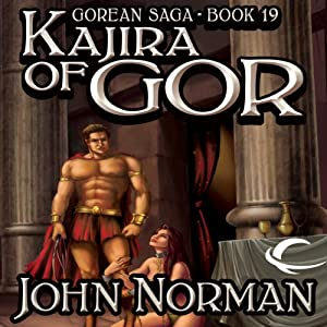 Kajira of Gor: Gorean Saga, Book 19 | [John Norman]
