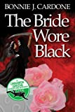 The Bride Wore Black (Cinnamon Greene Adventure Mysteries Book 1)