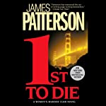 1st to Die: The Women's Murder Club (       UNABRIDGED) by James Patterson Narrated by Suzanne Toren