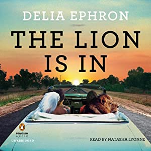 The Lion Is In | [Delia Ephron]