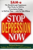 img - for Stop Depression Now by Richard Brown (1999-06-21) book / textbook / text book