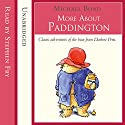 More about Paddington (       UNABRIDGED) by Michael Bond Narrated by Stephen Fry
