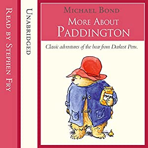 More about Paddington | [Michael Bond]