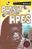 Pierre Boulle Planet of the Apes (Vintage Classics)