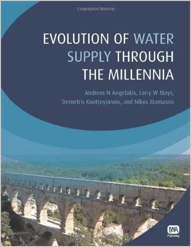 Evolution of water supply throughout the millennia