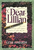 Dear Lillian (Inspirational) (0842310789) by Edwards, Gene