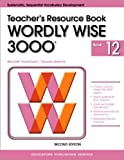 img - for Wordly Wise 3000 Book 12 Teacher Resource Book 2nd Edition (Wordly Wise 3000 2nd Edition) book / textbook / text book