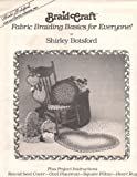 img - for Braid Craft Fabric Braiding Basics for Everyone book / textbook / text book