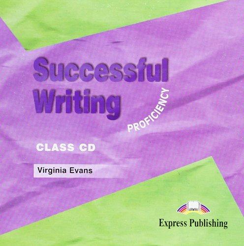 Successful Writing. Proficiency. Class  CD