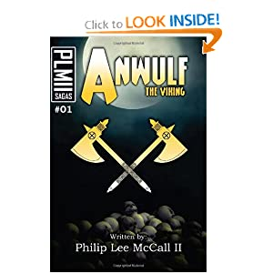 Anwulf the Viking by Philip McCall II