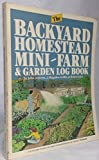 img - for The Backyard Homestead, Mini-Farm and Garden Log Book book / textbook / text book