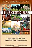 Field Manual: Legal Guide for New York Farmers and Food Entrepreneurs