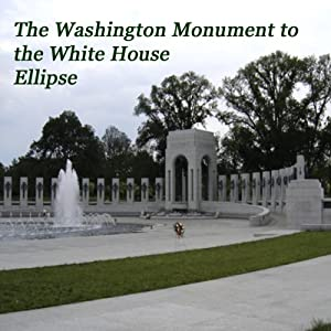 The Washington Monument to the White House Ellipse | [Maureen Reigh Quinn]