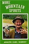 More Mountain Spirits: The Continuing...