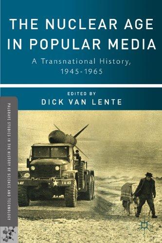 Dick van Lente - The Nuclear Age in Popular Media