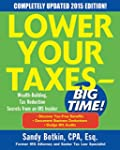 Lower Your Taxes - BIG TIME! 2015 Edi...
