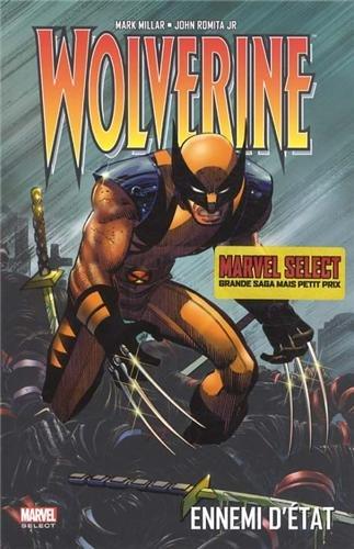 Wolverine : Ennemi d'état [Comic] [MULTI]