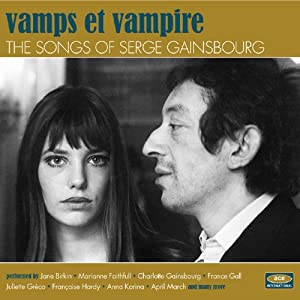 Vamps Et Vampire:Songs of Serge Gainsbourg