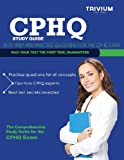 Cphq Study Guide: Test Prep and Practice Questions for the Cphq Exam