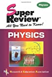 Physics Super Review (0878910875) by The Editors of REA