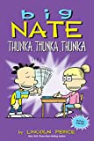 Big Nate: Thunka, Thunka, Thunka (AMP! Comics for Kids)