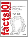 img - for Studyguide for Supervision of Police Personnel by Iannone, Nathan F., ISBN 9780136492290 book / textbook / text book