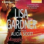 Maggie's Man: Family Secrets, Book 1 | Lisa Gardner