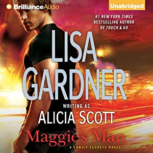 Maggie's Man: Family Secrets, Book 1 | [Lisa Gardner]