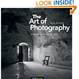 The Art of Photography: An Approach to Personal Expression by Bruce Barnbaum