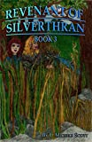 img - for Revenant of Silverthran: Book 3 book / textbook / text book