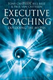 img - for Executive Coaching: Exploding the Myths book / textbook / text book