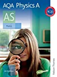 J Breithaupt AQA Physics A AS: Student's Book