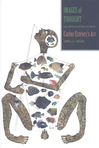 Images of Thought: Philosophical Interpretations of Carlos Estevez's Art (Latin American and Iberian Thought and Culture