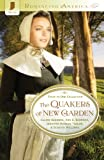 img - for The Quakers of New Garden (Romancing America) book / textbook / text book
