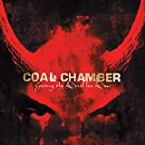 Giving the Devil His Due ~ Coal Chamber