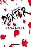 Jeff Lindsay El Oscuro Pasajero = Darkly Dreaming Dexter