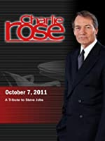 Charlie Rose - A Tribute to Steve Jobs (October 7, 2011)