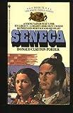 Seneca (White Indian Series, Book IX) (0553239864) by Donald Clayton Porter
