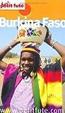 echange, troc Dominique Auzias, Jean-Paul Labourdette, Collectif - Le Petit Futé Burkina Faso
