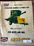 Arts-Way 425B 325B Feed Mixer & Mill Operators Manual