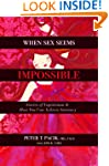 When Sex Seems Impossible: Stories of...
