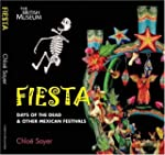 Fiesta: Days of the Dead & other Mexi...